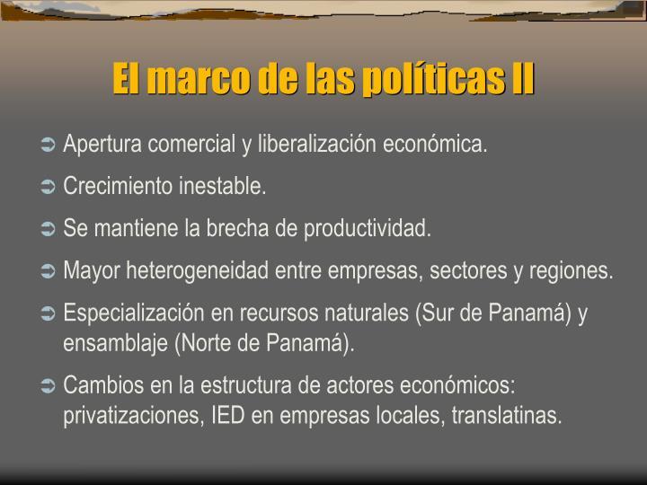 El marco de las políticas II