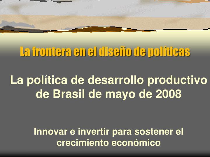 La frontera en el diseño de políticas