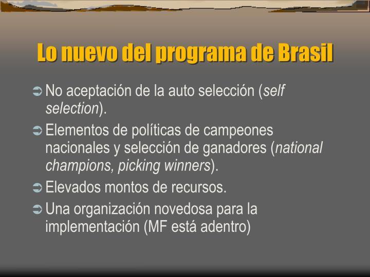 Lo nuevo del programa de Brasil