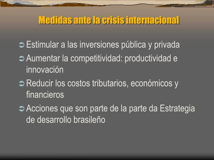 Medidas ante la crisis internacional