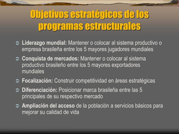 Objetivos estratégicos de los programas estructurales