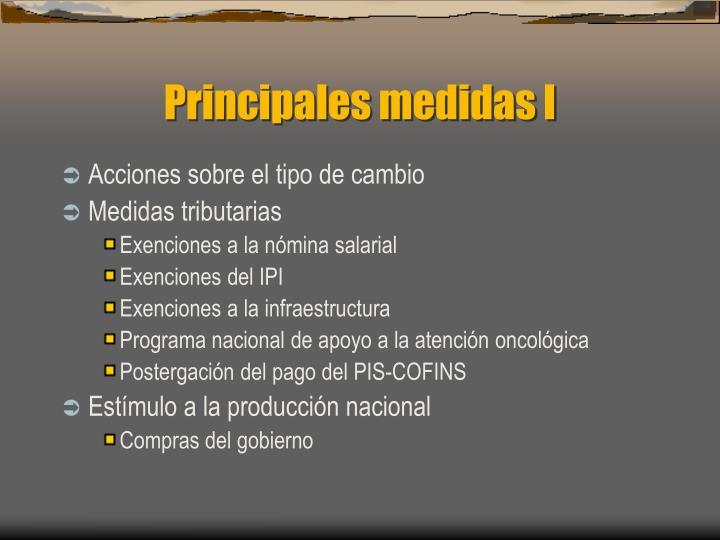Principales medidas I