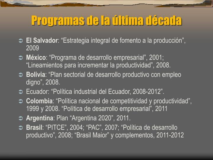 Programas de la última década