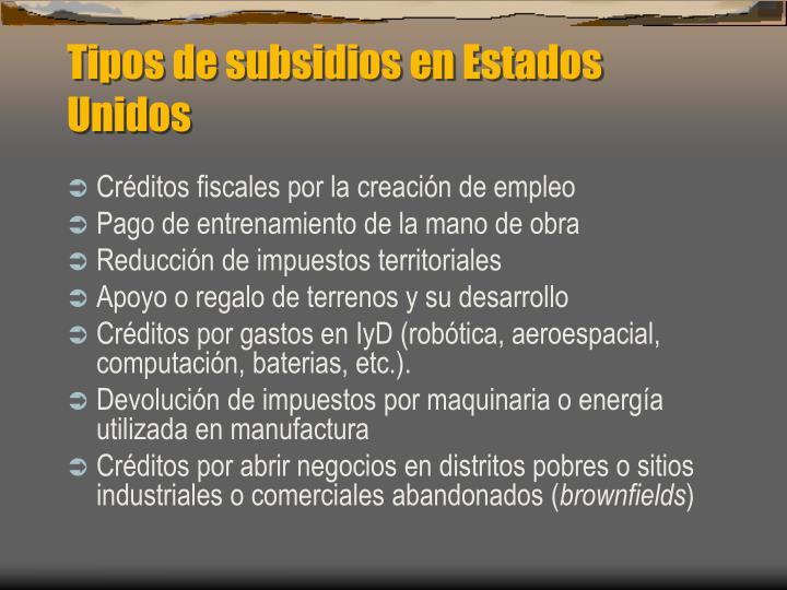 Tipos de subsidios en Estados Unidos