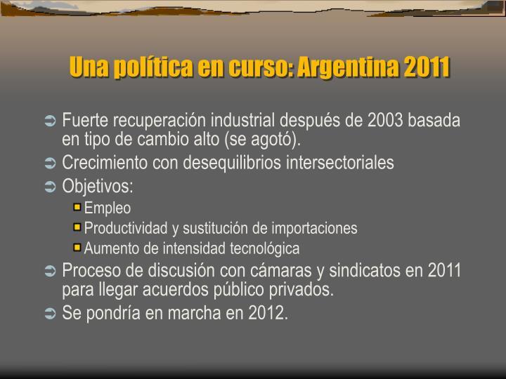 Una política en curso: Argentina 2011
