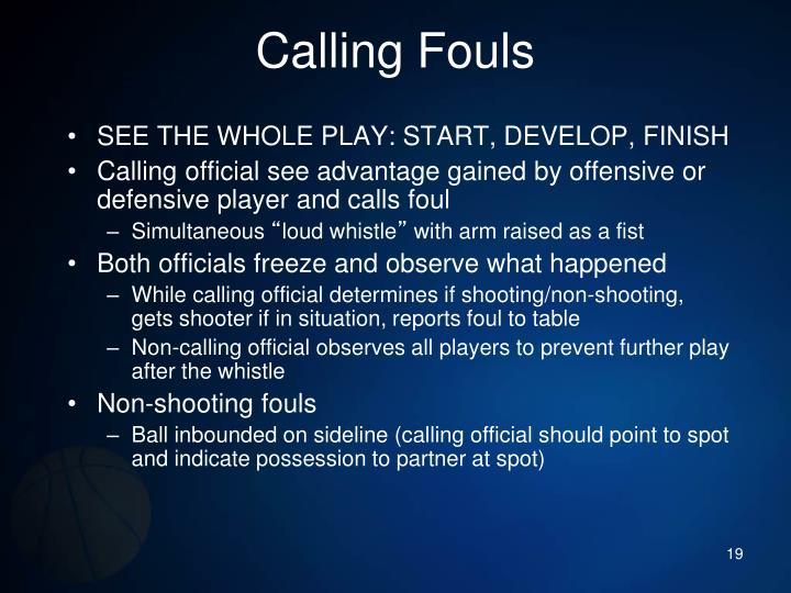 Calling Fouls