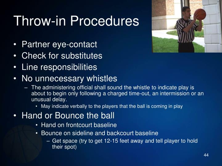 Throw-in Procedures