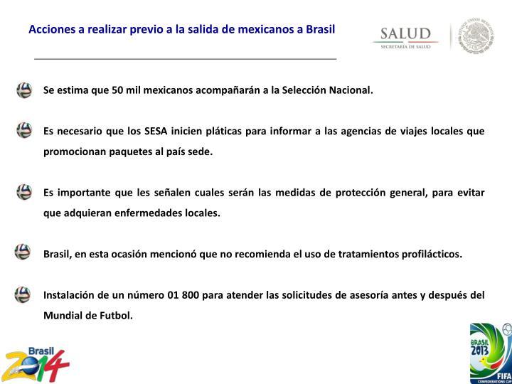 Acciones a realizar previo a la salida de mexicanos a Brasil