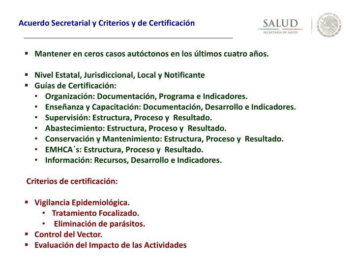 Acuerdo Secretarial y Criterios y de Certificación