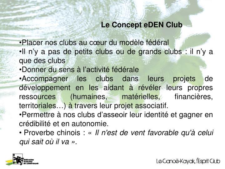 Le Concept eDEN Club
