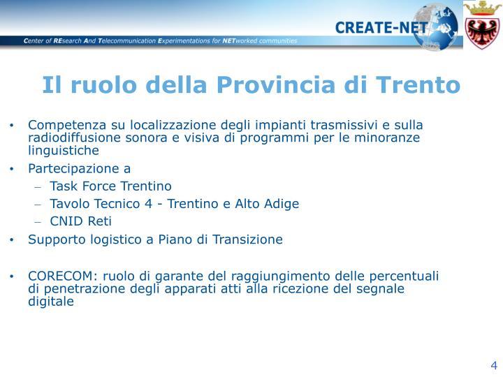 Il ruolo della Provincia di Trento