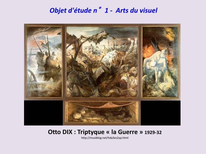 Otto DIX : Triptyque «la Guerre»