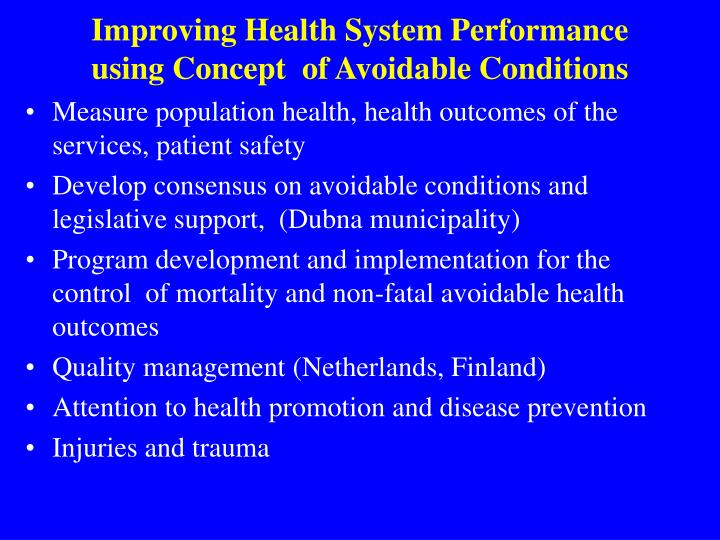 Improving Health System Performance using Concept  of Avoidable Conditions
