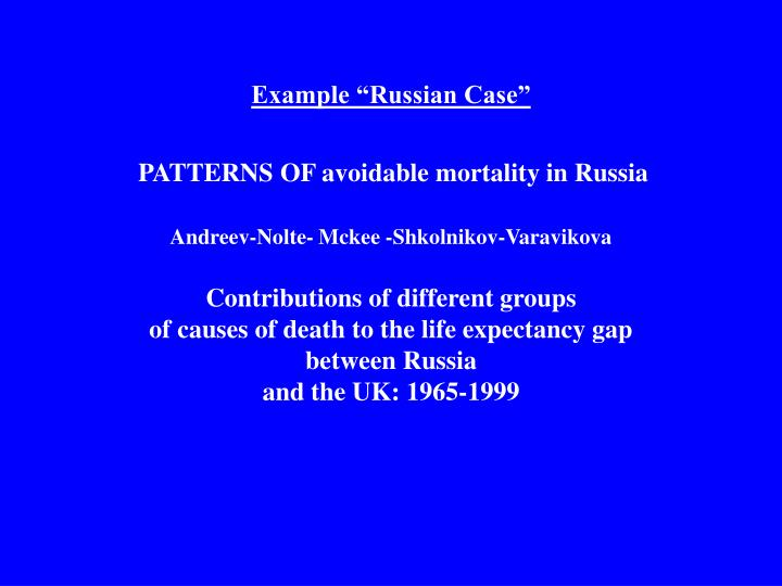 "Example ""Russian Case"""
