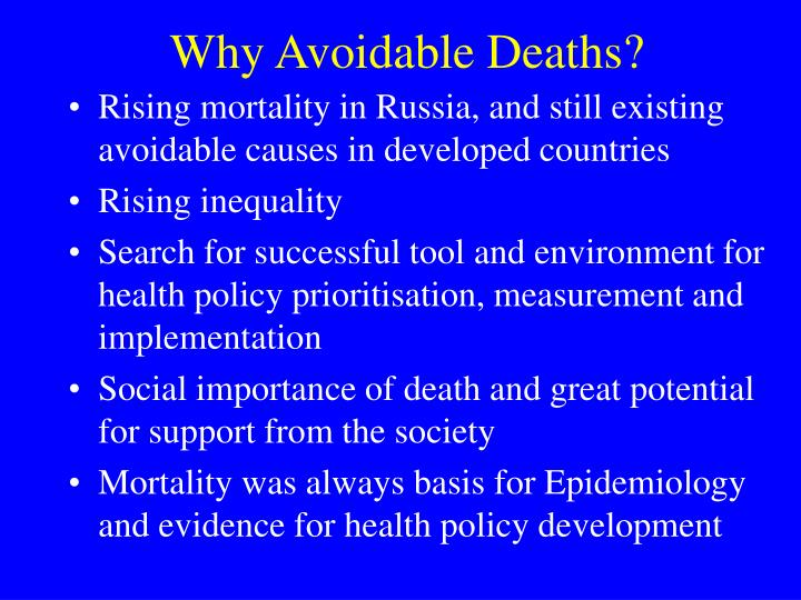 Why Avoidable Deaths?