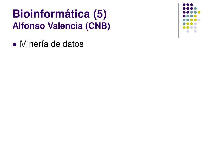 Bioinformática (5)