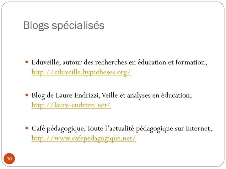 Blogs spécialisés