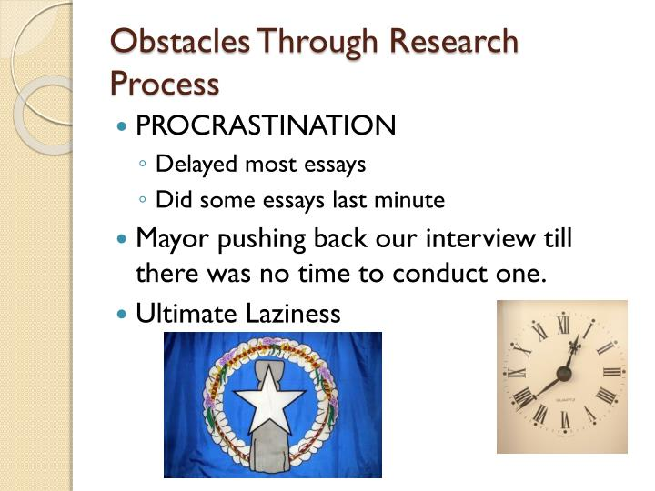 Obstacles Through Research Process