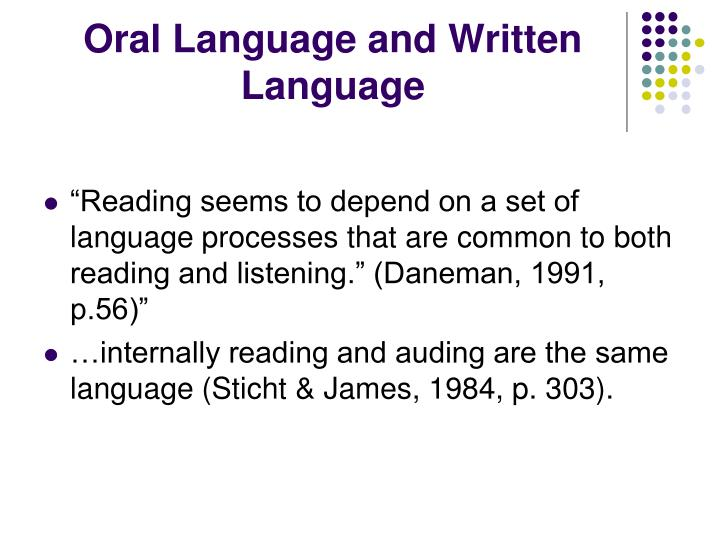 Oral Language and Written Language