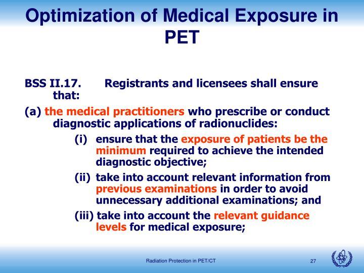 Optimization of Medical Exposure in PET