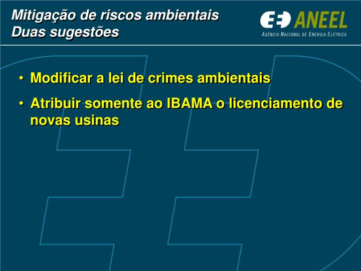 Modificar a lei de crimes ambientais