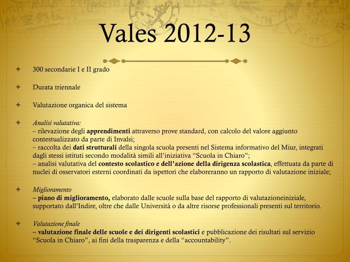 Vales 2012-13