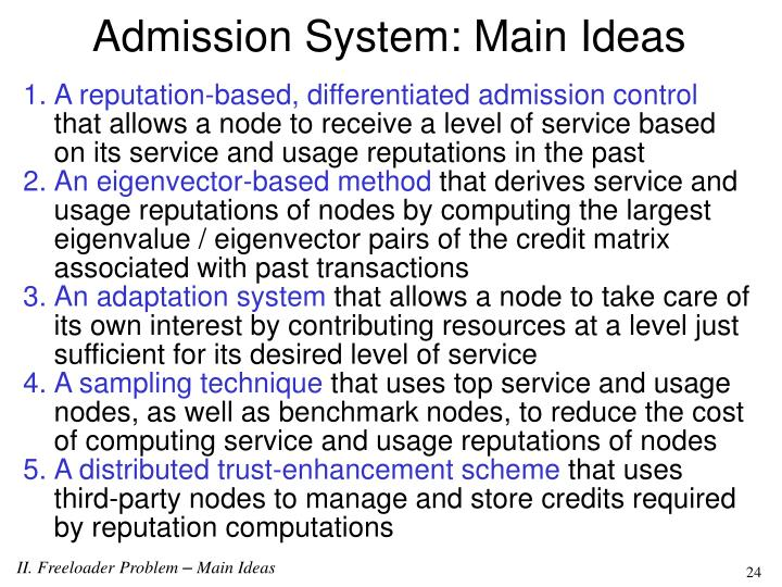 Admission System: Main Ideas