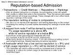 reputation based admission