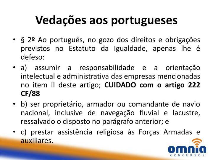Vedações aos portugueses