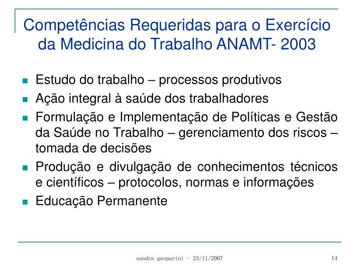 Competências Requeridas para o Exercício da Medicina do Trabalho ANAMT-