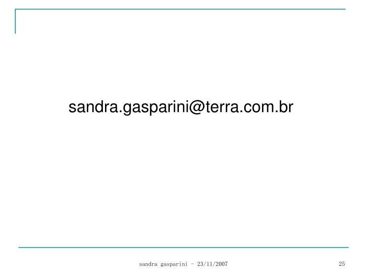 sandra.gasparini@terra.com.br
