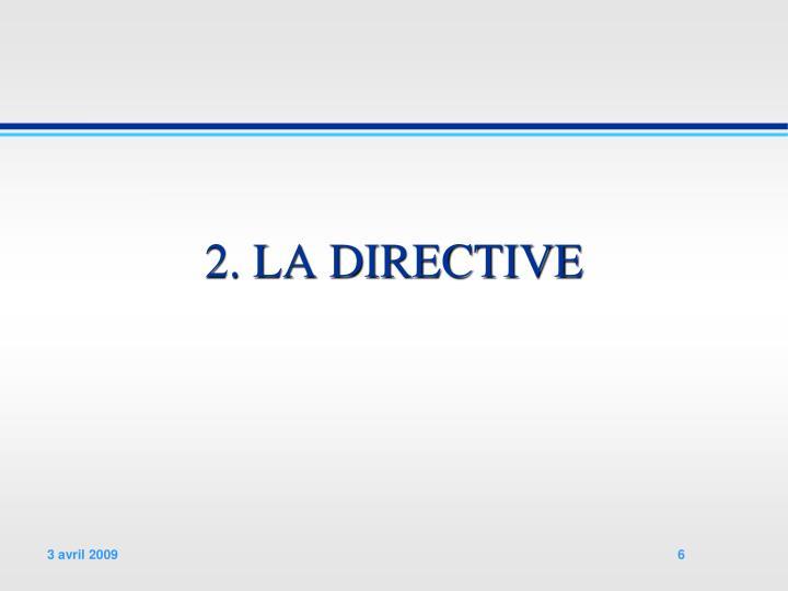 2. LA DIRECTIVE