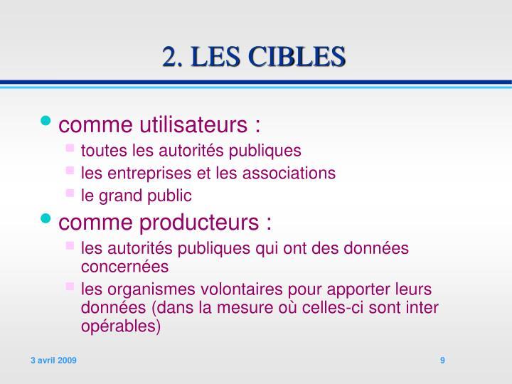 2. LES CIBLES