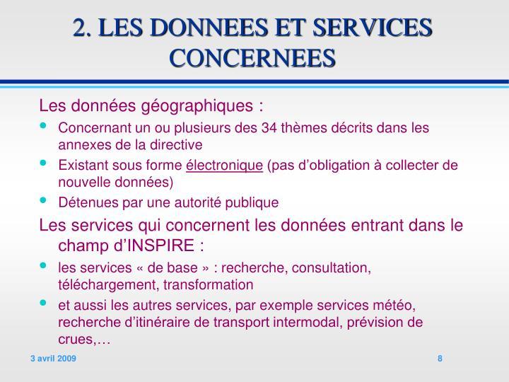 2. LES DONNEES ET SERVICES CONCERNEES