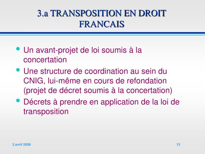 3.a TRANSPOSITION EN DROIT FRANCAIS