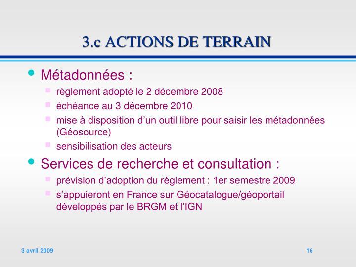 3.c ACTIONS DE TERRAIN