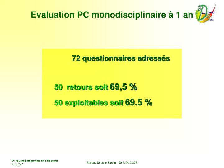 Evaluation PC monodisciplinaire à 1 an