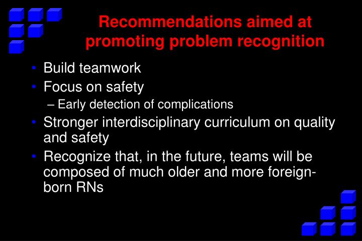 Recommendations aimed at promoting problem recognition