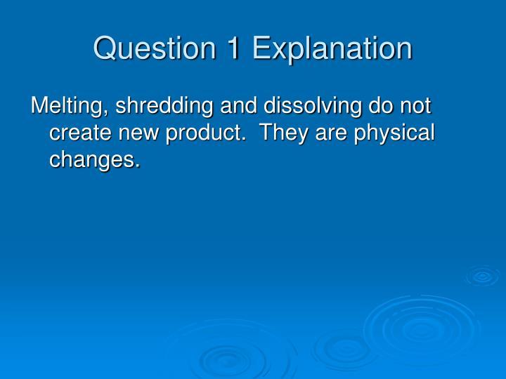 Question 1 Explanation