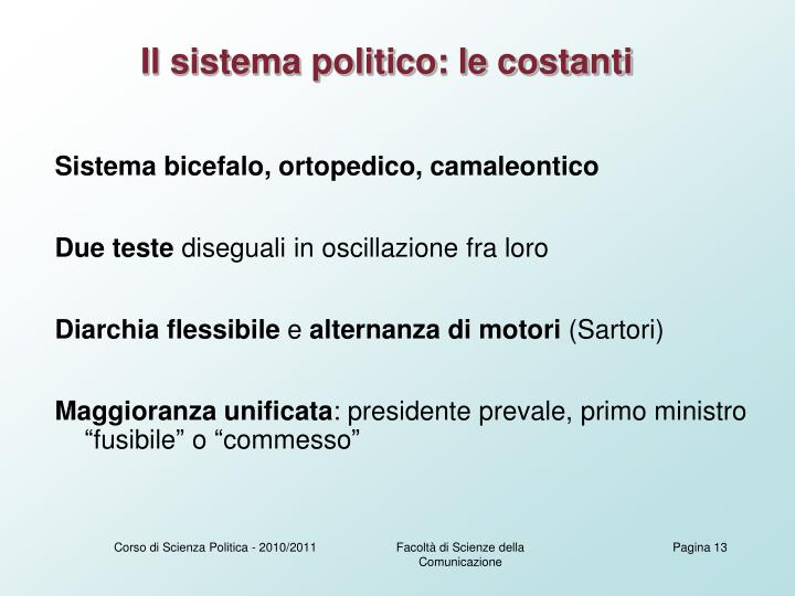 Il sistema politico: le costanti