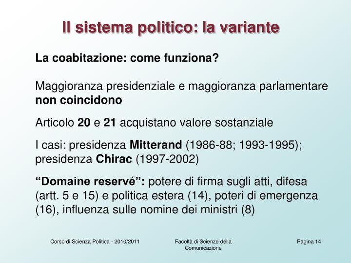 Il sistema politico: la variante