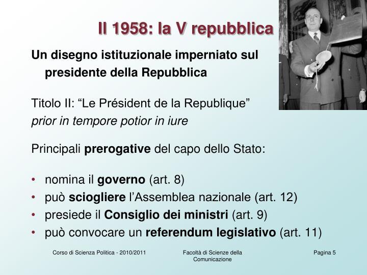 Il 1958: la V repubblica