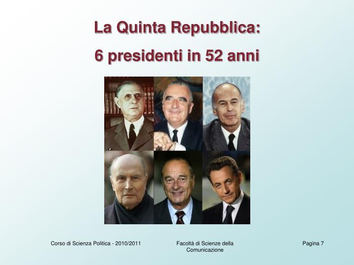 La Quinta Repubblica: