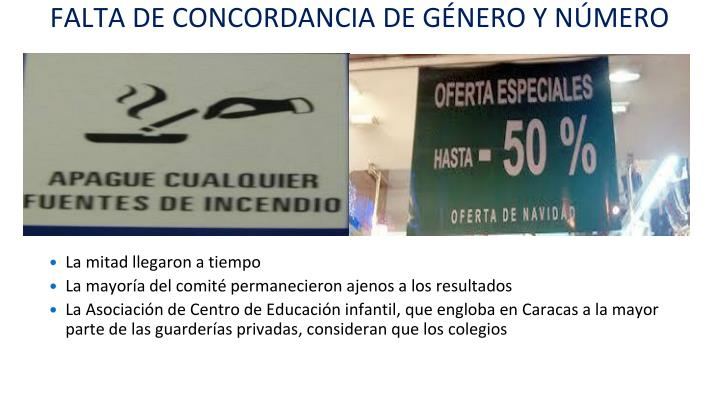 FALTA DE CONCORDANCIA DE GÉNERO Y NÚMERO