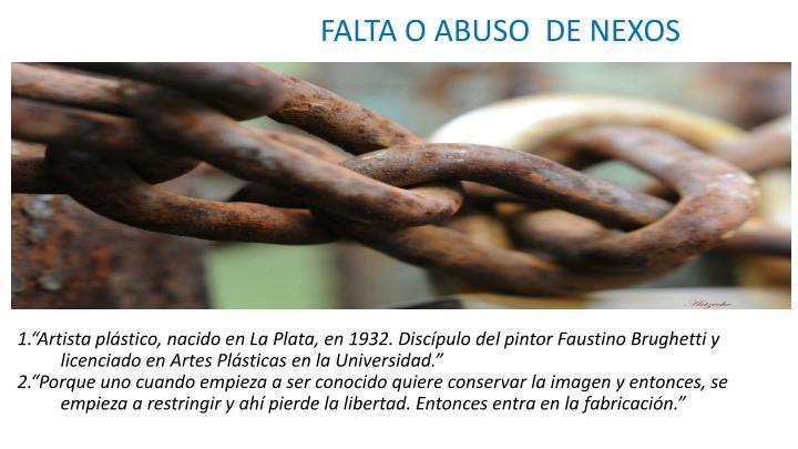 FALTA O ABUSO  DE NEXOS