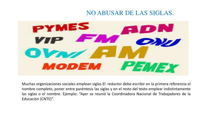 NO ABUSAR DE LAS SIGLAS.