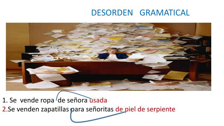 DESORDEN   GRAMATICAL