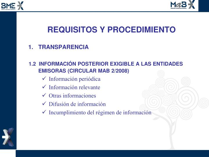 REQUISITOS Y PROCEDIMIENTO