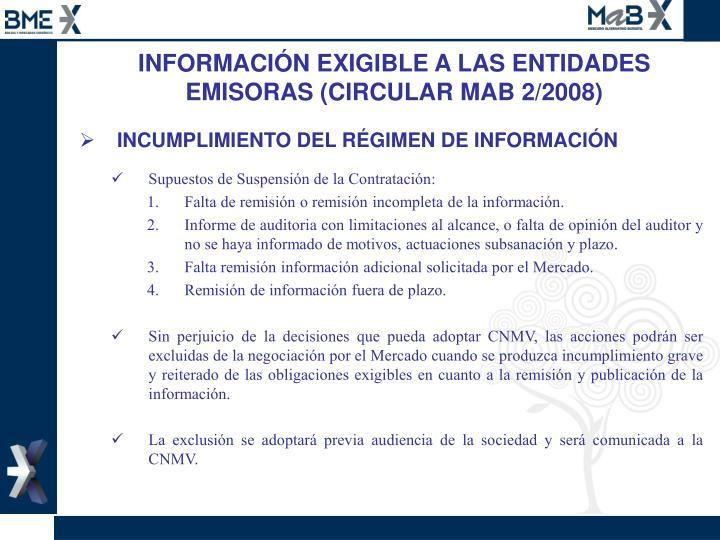 INFORMACIÓN EXIGIBLE A LAS ENTIDADES EMISORAS (CIRCULAR MAB 2/2008)