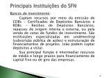 principais institui es do sfn3